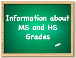 Information about grades for MS and HS Students